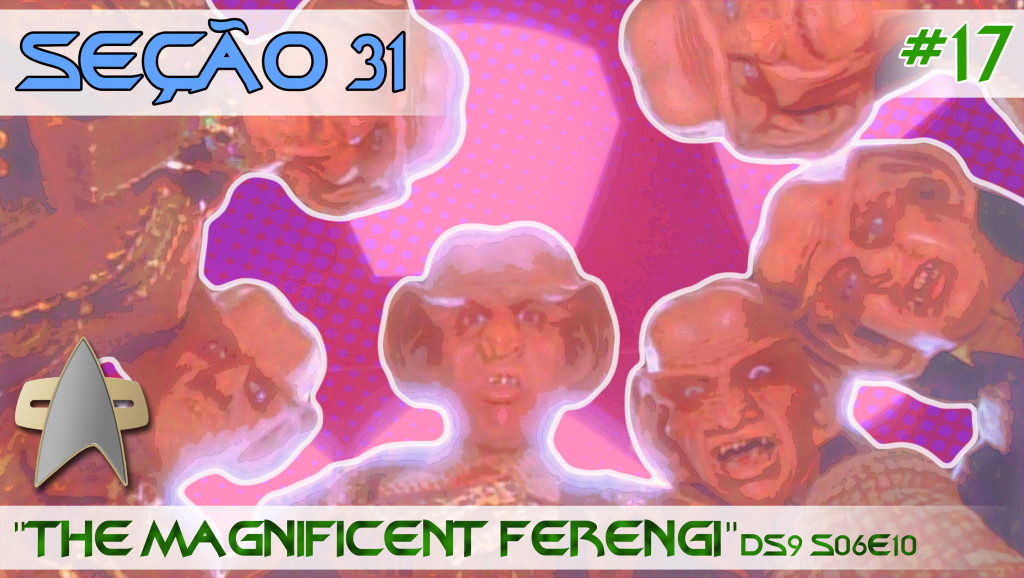 S31_17_The Magnificent Ferengi