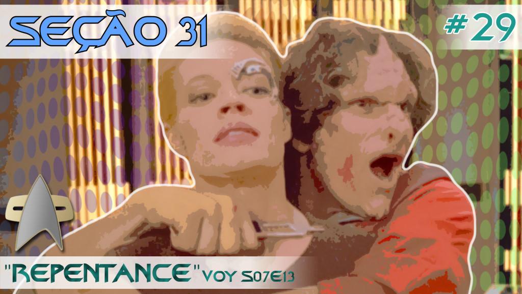 """SEÇÃO 31 #29 – """"Repentance"""""""