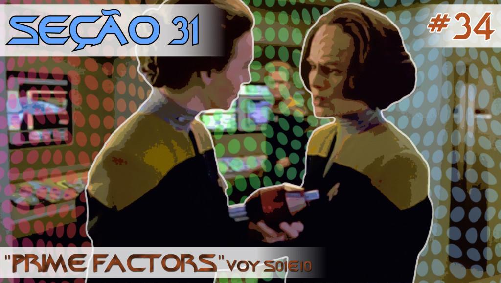 """SEÇÃO 31 #34 – """"Prime Factors"""""""