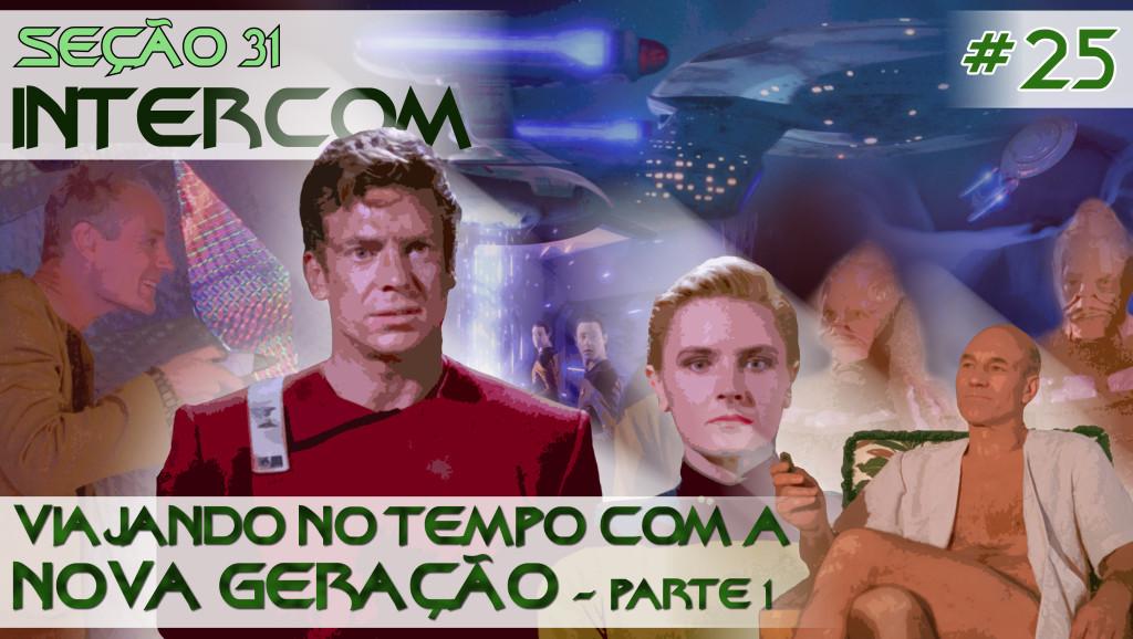 S31_INTERCOM_25_Viajando_no_tempo_com_a_Nova_Geracao_Parte_1