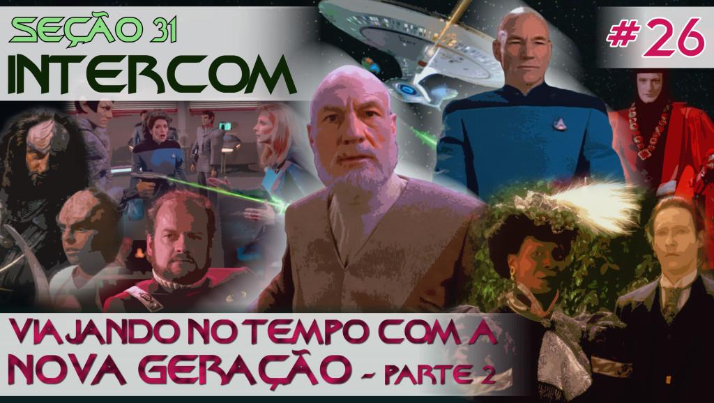 S31_INTERCOM_26_Viajando_no_tempo_com_a_Nova_Geracao_Parte_2