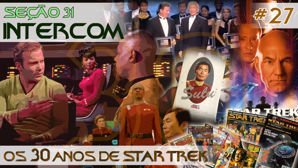 S31_INTERCOM_27_Os_30_anos_de_Star_Trek