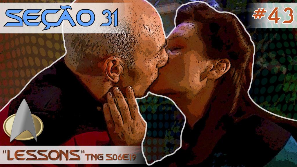 """SEÇÃO 31 #43 – """"Lessons"""""""