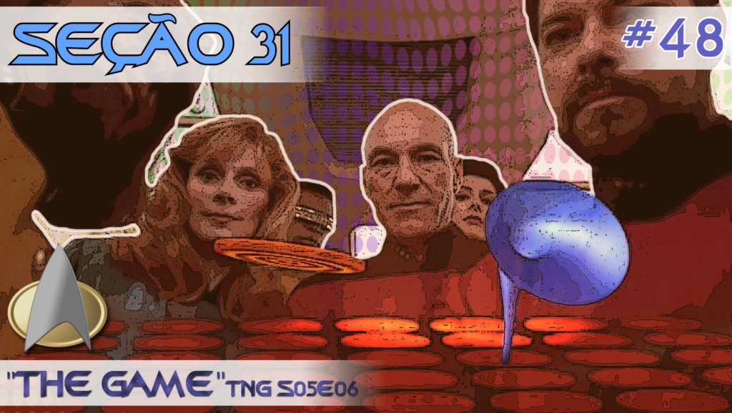"""SEÇÃO 31 #48 – """"The Game"""""""