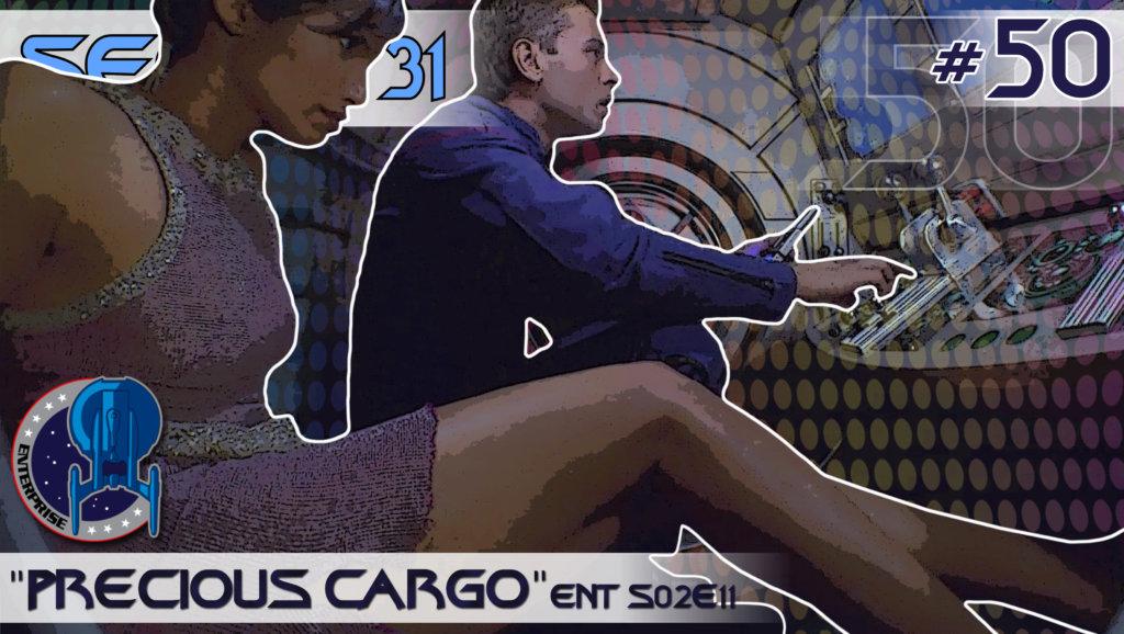 """SEÇÃO 31 #50 – """"Precious Cargo"""""""