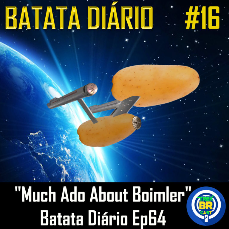 "Batata Diário #16 | Star Trek: Lower Decks – ""Much Ado About Boimler"""