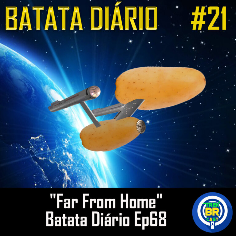 "Batata Diário #21 | ""Far From Home"" – Star Trek: Discovery (S03E02)"