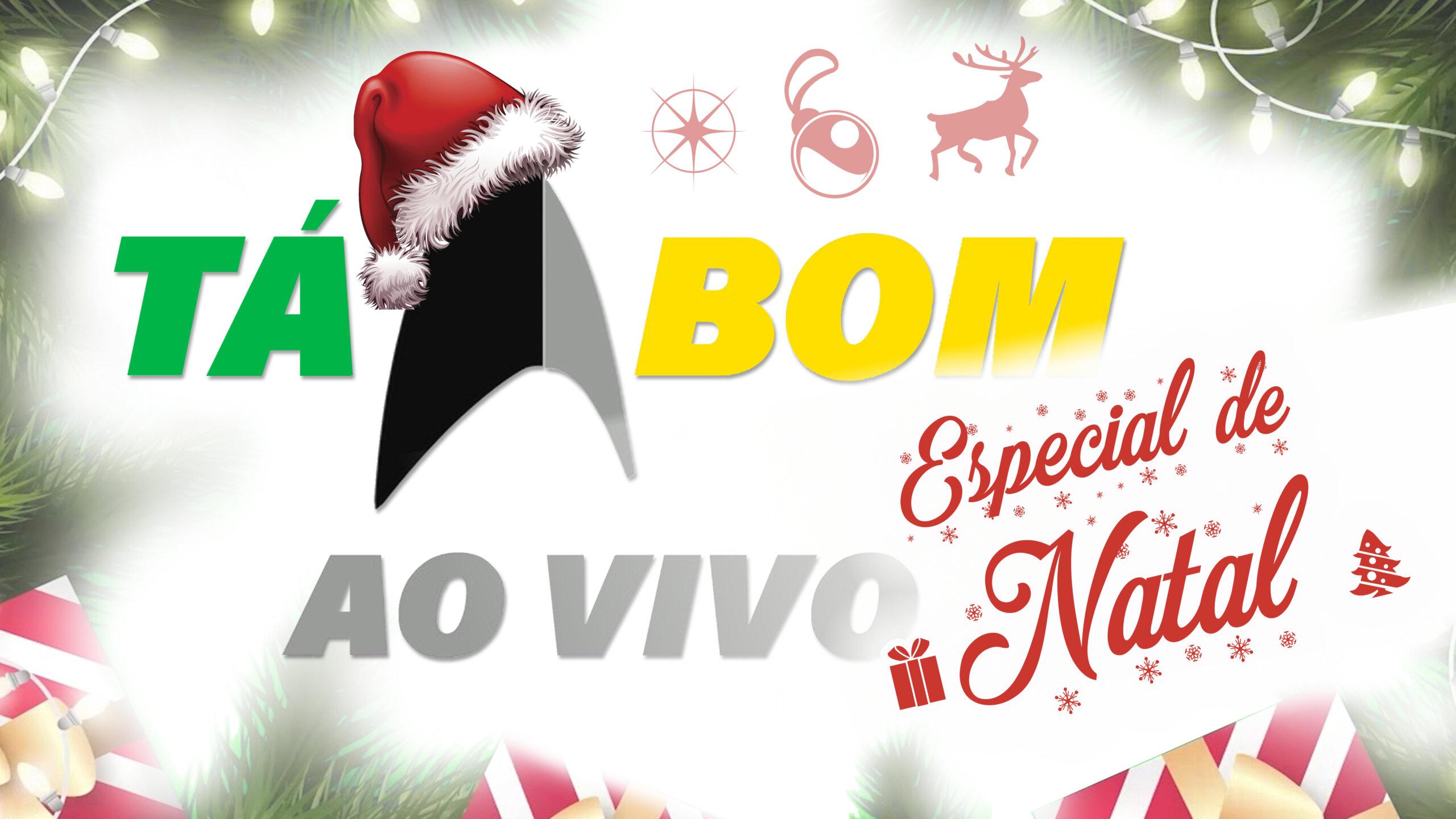 Tá Bom ao Vivo – ESPECIAL DE NATAL | We Are Tá Bom
