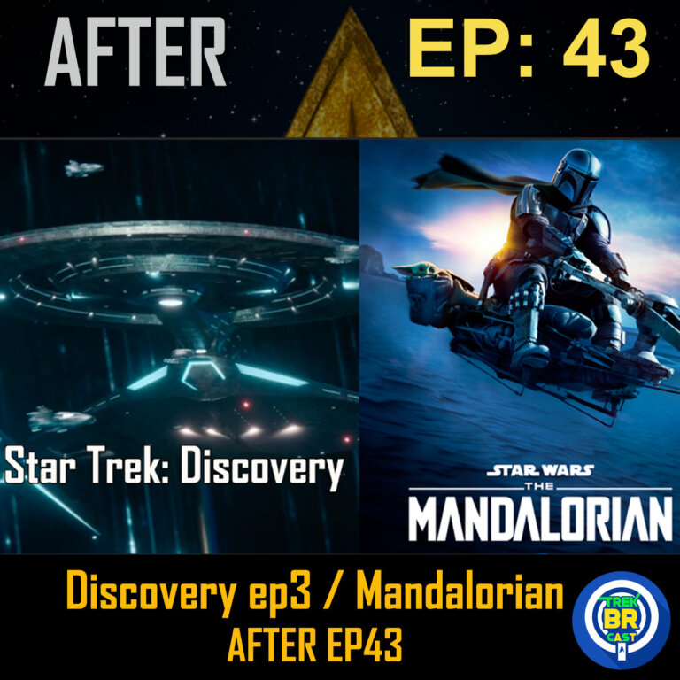 Star Trek: Discovery (S03E06) / The Mandalorian (S02) | AFTER – Trekkers na Madrugada #43