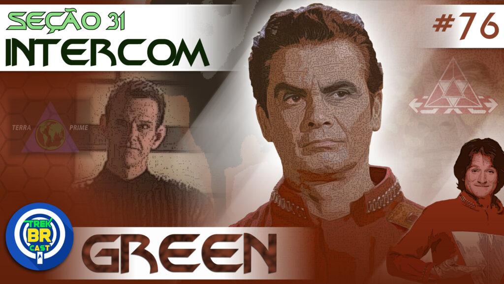 SEÇÃO 31 Intercom #76 – GREEN